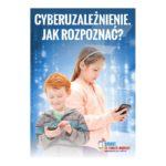 Cyberuzależnienie. Jak rozpoznać? - ulotka dla dorosłych